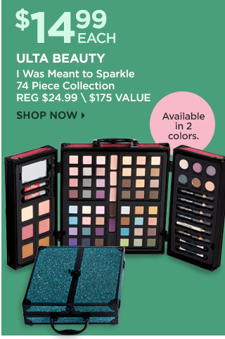 Ulta Beauty I was meant to Sparkle 74 pc Collection $14.99 each, Shop Now
