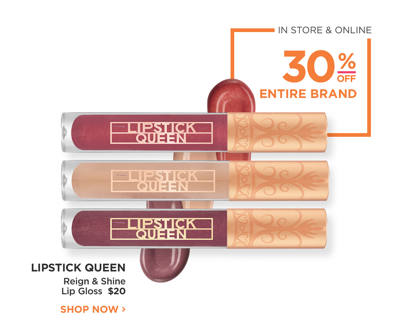 Lipstick Queen | 30% OFF Entire Brand In store and online | SHOP NOW
