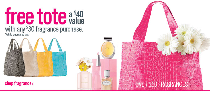 FREE tote with $30 fragrance purchase
